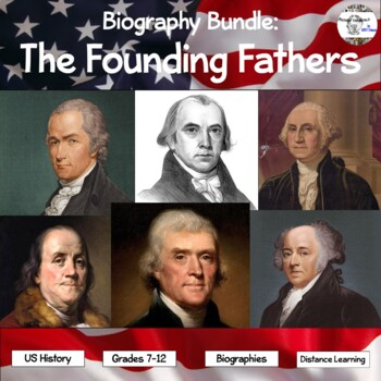 Biography Bundle: The Founding Fathers (Distance Learning Option)