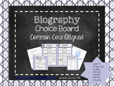 Biography Choice Board (Common Core Aligned)