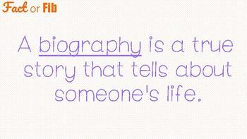 Biography Fact or Fib