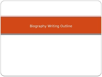 Biography Figure Writing Outline