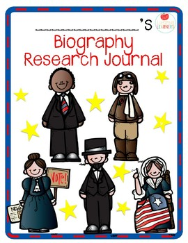 Biography (Historical Figure) Research Journal