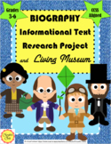 Biography Informational Text Research Project: Grades 3-  6: CCSS Aligned