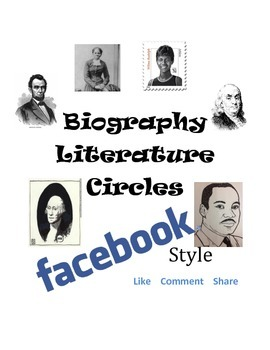 Biography Literature Circles --Facebook Style