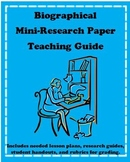 Biography Mini-Research Paper Teaching Guide with Student