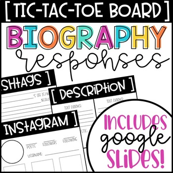 Tic-Tac-Toe Biography Responses