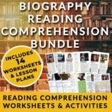 Biography Reading Comprehension Bundle - 14 Low-prep Lesso