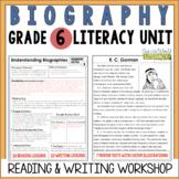 Biography Reading & Writing Unit Grade 6: 2nd Edition!!!