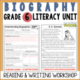 Biography Reading & Writing Unit Grade 6: 2nd Edition!!!