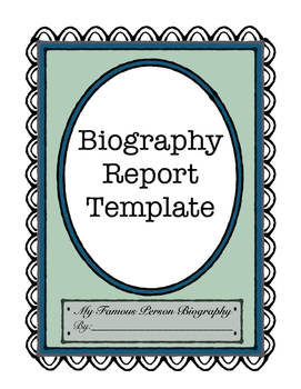 """Biography Report Template, """"My Famous Person Biography"""""""