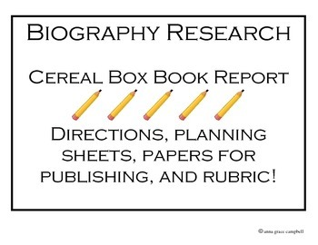 Biography Research Cereal Box Report