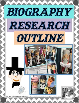 Biography Research Outline