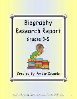 Biography Research Report for ELA and Social Studies CCSS