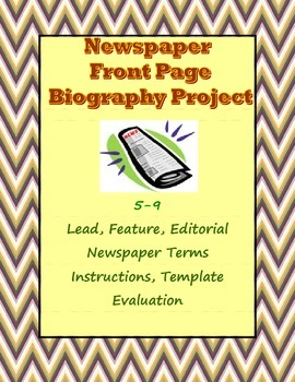 Biography Research Report in Newspaper Front Page Format 5-9