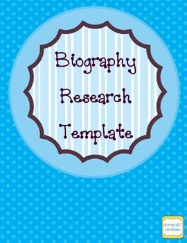 Biography Research Template