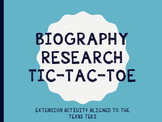 Biography Research Tic-Tac-Toe - Aligned to TEKS