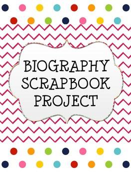 Biography Scrapbook Project