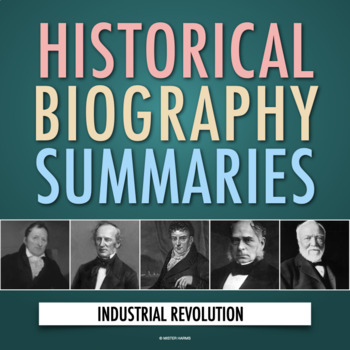 Biography Summaries: American Industrial Revolution Webquest