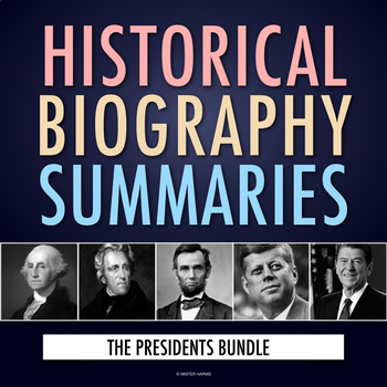 The Presidents of the United States: History, Biography, Webquest Activity