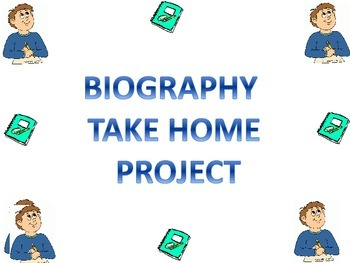 Biography Take Home Project Unit
