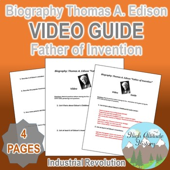 Biography Thomas A. Edison: Father of Invention Original Video Guide Questions