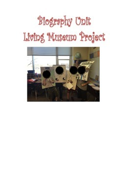 Biography Unit Living Museum