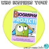 Biography Writing Project: Who Inspires You?