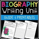 Biography Writing Unit (All-in-One Guide & Printables) - Common Core