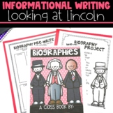 Biography Writing with Looking at Lincoln