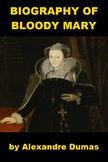 Biography of Bloody Mary