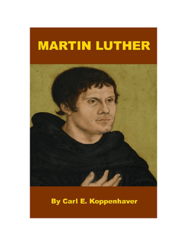 Biography of Martin Luther