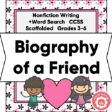 Biography Of A Friend: Nonfiction Writing CCSS 3-6