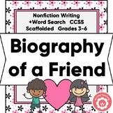 Biography Of A Friend: Nonfiction Writing CCSS Grades 3-6