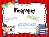 Biography {spelling, grammar, and phonics practice}