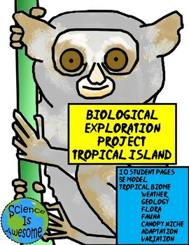 Biological Exploration Research Project: Tropical