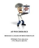 Biological Bases of Behavior Unit Exam for AP Psychology