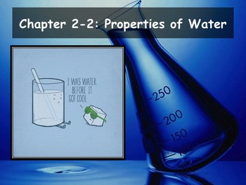 Biology - (2.2 Properties of Water Powerpoint and Guided Notes)