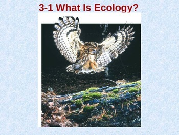 Biology 3.1 What is Ecology Fill-In-The-Blank Notes