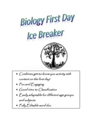 Biology: A First Day Ice Breaker