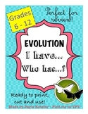 Biology Activity - EVOLUTION I have...Who has...?