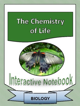 Biology: Chemistry of Life Interactive Notebook