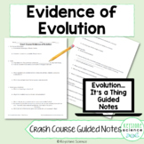 Biology Crash Course Evidence of Evolution Guided Notes and Answer Key