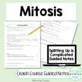 Biology Crash Course Mitosis Guided Notes, KEY, and Homewo