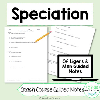 Biology Crash Course Speciation Guided Notes, KEY, and Hom