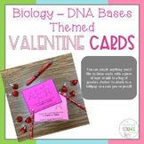 Biology - DNA Bases Themed Valentine Cards - The Organized