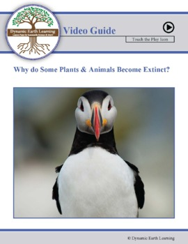 Why do some Plants and Animals become Extinct? - Biology Video Worksheet