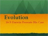Biology - Evolution (16.3 Darwin Presents His Case PPT and Guided Notes)