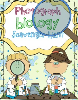 Photograph Biology Scavenger Hunt
