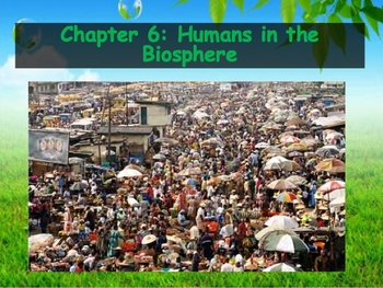 Biology - Human Impacts (6.1 Changing Landscape Powerpoint and Guided Notes)
