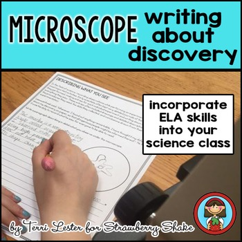 Biology Lab MICROSCOPE Writing about Discovery ELA in Science