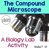 Microscope Lab:  The Compound Microscope